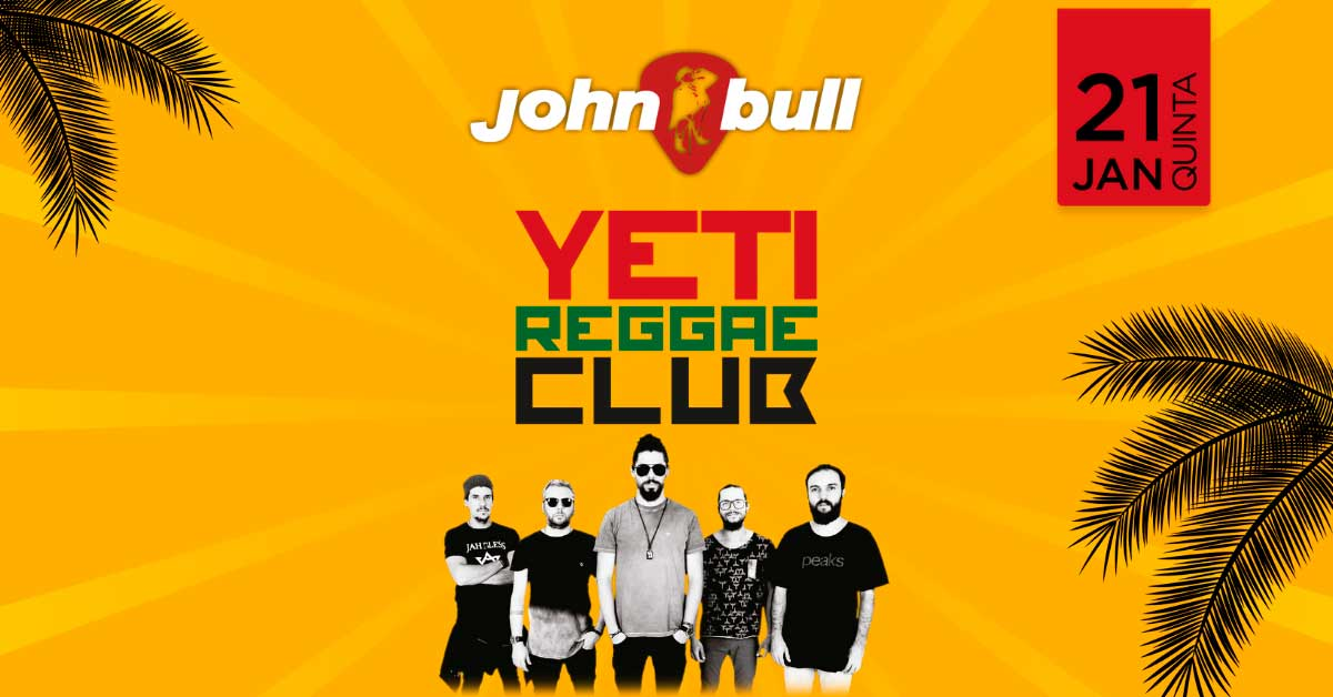 YETI REGGAE CLUB | 21 JAN | QUI